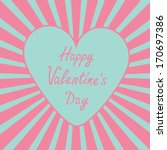 blue heart with sunburst. happy ... | Shutterstock .eps vector #170697386