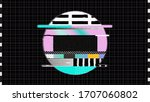 90s analog television tv test... | Shutterstock . vector #1707060802