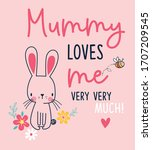 mummy love me. vector graphic... | Shutterstock .eps vector #1707209545