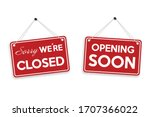 sorry we're closed and opening... | Shutterstock .eps vector #1707366022