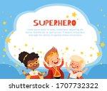 fun characters superhero kids... | Shutterstock .eps vector #1707732322