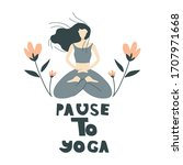 girl sitting in yoga pose... | Shutterstock .eps vector #1707971668