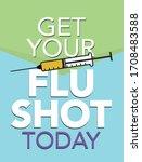 get your flu shot today poster... | Shutterstock .eps vector #1708483588