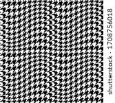 distorted hounds tooth pattern. ... | Shutterstock .eps vector #1708756018