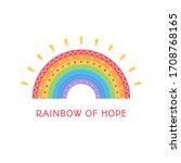 Rainbow Of Hope Motivation....