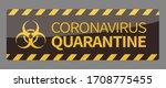 coronavirus quarantine warning...   Shutterstock .eps vector #1708775455
