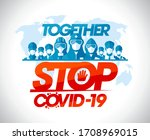 stop covid 19 together  vector... | Shutterstock .eps vector #1708969015