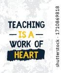 teaching quote poster  school...   Shutterstock .eps vector #1710869818