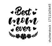 Best Mom Ever Motherhood Slogan ...