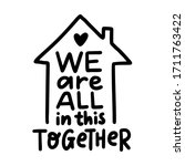 we are all in this together.... | Shutterstock .eps vector #1711763422