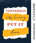 yesterday was heavy  put it...   Shutterstock .eps vector #1712316688