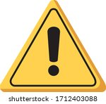 warning sign is on white... | Shutterstock . vector #1712403088