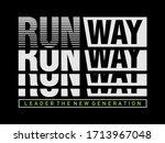run way stylish typography... | Shutterstock .eps vector #1713967048