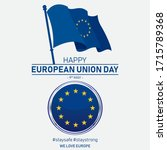 Europe Day | Happy European Union Day vector. 9th May European Union Day vector banner with European Union flag, European Union flag button. Stay safe Stay strong Europe. We love Europe vector.