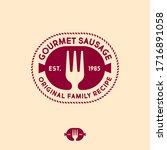 gourmet sausages logo. original ... | Shutterstock .eps vector #1716891058