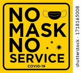 no mask no service yellow... | Shutterstock .eps vector #1718165008