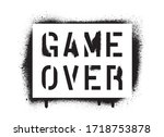 isolated game over quote. spray ... | Shutterstock .eps vector #1718753878