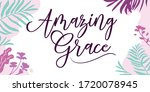 faith quotes amazing grace... | Shutterstock .eps vector #1720078945