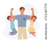 happy father's day. strong dad... | Shutterstock .eps vector #1721187775