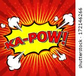 Ka-Pow! Comic Speech Bubble, Cartoon  - stock vector