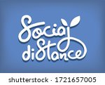social distance calligraphy... | Shutterstock .eps vector #1721657005