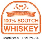 scotch whiskey. vector rubber... | Shutterstock .eps vector #1721798218