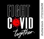 fight covid 19 vector... | Shutterstock .eps vector #1722126658