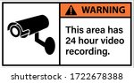Warning This Area Has 24 Hour...