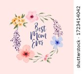 best mom ever typography quote... | Shutterstock .eps vector #1723414042