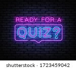 Quiz Neon Sign Vector. Ready...