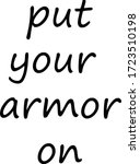 Put Your Armor On  Christian...