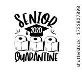 senior 2020 quarantine with... | Shutterstock .eps vector #1723827898