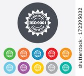 ISO 9001 certified sign icon. Certification star stamp. Round colourful 11 buttons. Vector