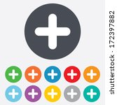 Plus sign icon. Positive symbol. Zoom in. Round colourful 11 buttons. Vector