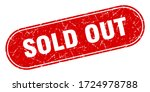 sold out sign. sold out grunge... | Shutterstock .eps vector #1724978788
