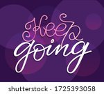 keep going. motivation... | Shutterstock .eps vector #1725393058