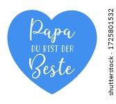 "hand sketched ""papa du bist der ... | Shutterstock .eps vector #1725801532"