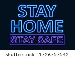 stay home and stay safe text....   Shutterstock . vector #1726757542
