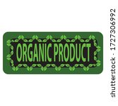 organic product label is a... | Shutterstock .eps vector #1727306992