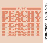 just peachy slogan with vector...   Shutterstock .eps vector #1728076648