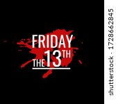 friday the 13th typography... | Shutterstock .eps vector #1728662845