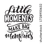 moments make big memories.... | Shutterstock .eps vector #1728950632