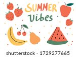 Summer Vibes.summer Fruits And...
