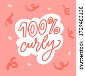 100  curly. funny quote about... | Shutterstock .eps vector #1729483138