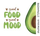 calligraphy phrase and avocado... | Shutterstock .eps vector #1729644598