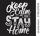 keep calm and stay home... | Shutterstock .eps vector #1730129245