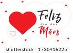 feliz dia das maes  10 de maio  ... | Shutterstock .eps vector #1730416225