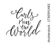 curls run the world. hair quote ...   Shutterstock .eps vector #1730591482