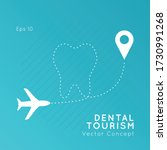 dental tourism vector concept.... | Shutterstock .eps vector #1730991268