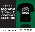 it's a scorpio thing you wouldn'...   Shutterstock .eps vector #1731875758